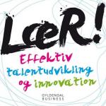 Lene Tanggaard har udgivet ny bog om sit forskningsfelt innovation og læring.